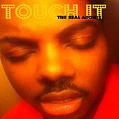 Touch It by The Real Adonis