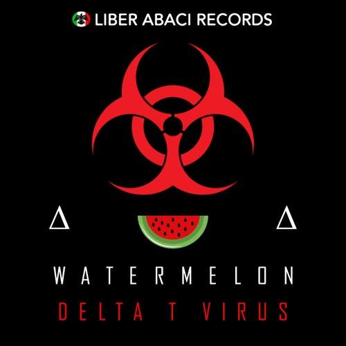 Delta T Virus Single By Watermelon