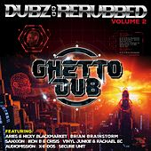 Dubz: Rerubbed, Vol. 2 - Single di Various Artists