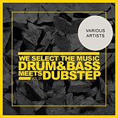 We Select The Music, Vol.21: Drum & Bass Meets Dubstep - EP de Various Artists
