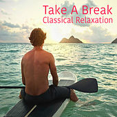 Take A Break: Classical Relaxation de Royal Philharmonic Orchestra