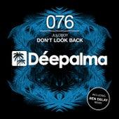 Don't Look Back (Incl. Ben Delay Remix) de Juloboy