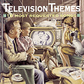 Television Themes: 16 Most Requested Songs de Various Artists