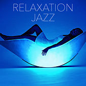Relaxation Jazz by Various Artists