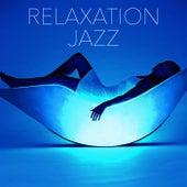 Relaxation Jazz von Various Artists