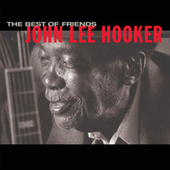 Best Of Friends von John Lee Hooker