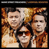 Liverpool Revisited by Manic Street Preachers