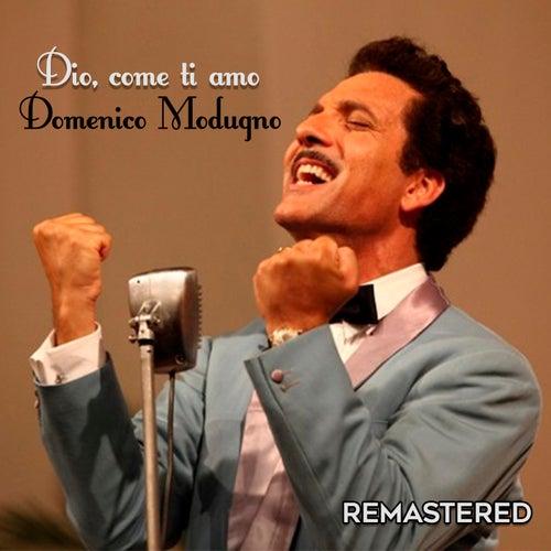 Dio, come ti amo by Domenico Modugno