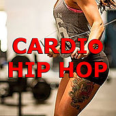 Cardio Hip Hop von Various Artists