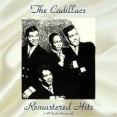 Remastered Hits (All Tracks Remastered) de The Cadillacs