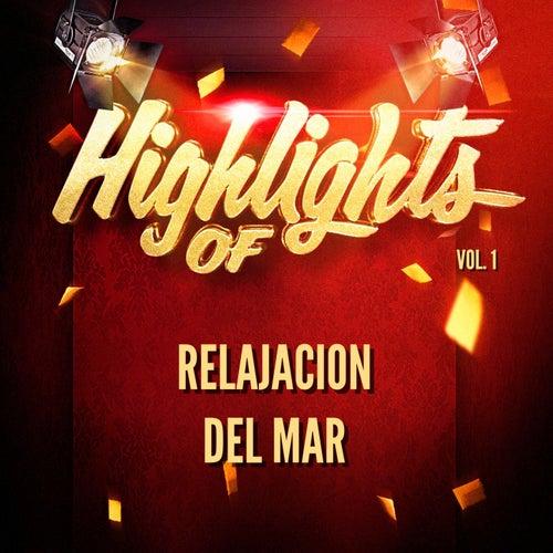 Highlights of Relajacion Del Mar, Vol. 1 de Relajacion Del Mar