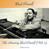 The Amazing Bud Powell, Volume 2 (Remastered 2018) de Bud Powell