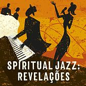 Spiritual Jazz: Revelações de Various Artists