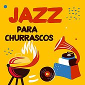 Jazz para Churrascos di Various Artists