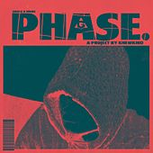 Phase by kNEW KhID