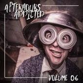 Afterhours Addicted, Vol. 06 von Various Artists