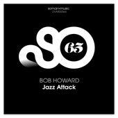 Jazz Attack by Bob Howard