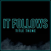 It Follows - Title Theme (Cover Version) van L'orchestra Cinematique