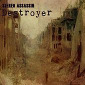 Destroyer by Stereo Assassin