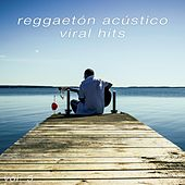 Viral Hits, Vol. 5 de Reggaeton Acústico