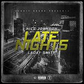Late Nights (feat. Laday Smith) by Nicc Johnson