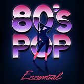 80's Pop Essentials by Various Artists