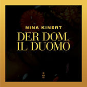 Der Dom, Il Duomo by Nina Kinert