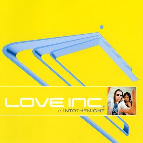 Into The Night von Love Inc.