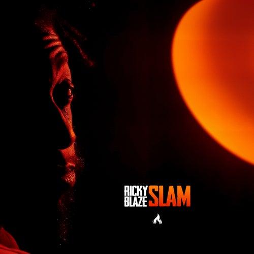 Slam! by Ricky Blaze