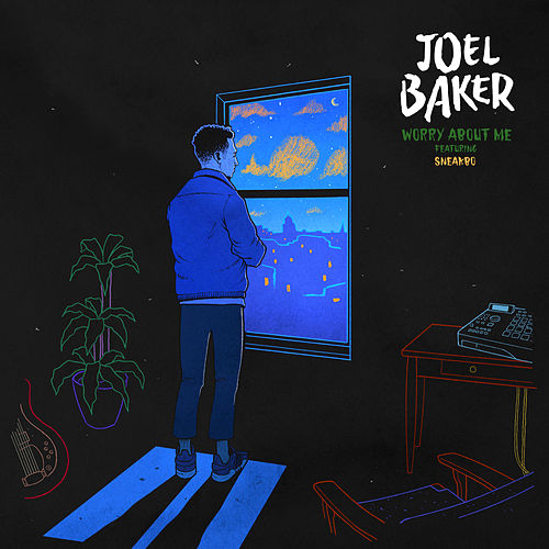 Worry About Me by Joel Baker