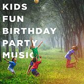 Kids Fun Birthday Party Music de Various Artists
