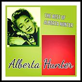 The Best of Alberta Hunter by Alberta Hunter