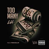Too Many by LH