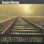 Canções Eternas e Autorais by Dionísio Nóbrega