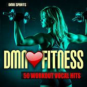 Dmn Loves Fitness: 50 Workout Vocal Hits by Various Artists