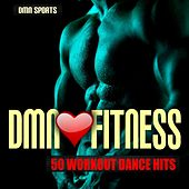 Dmn Loves Fitness: 50 Workout Dance Hits by Various Artists