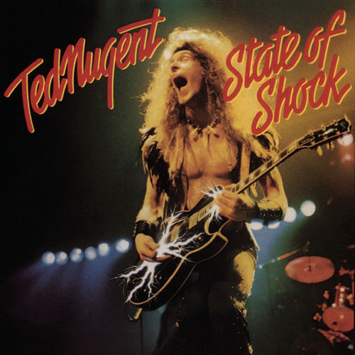 State Of Shock by Ted Nugent