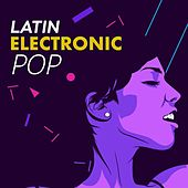 Latin Electronic Pop de Various Artists