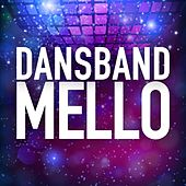 Dansband: Mello by Various Artists