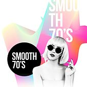 Smooth 70's de Various Artists