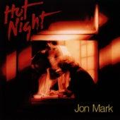 Hot Night by Jon Mark