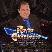 Raymundo Espinoza & Los Grandes Compositores by Rayito Colombiano