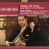 Schumann: Cello Concerto in A Minor, Op. 129 & Bloch: Schelomo by Leonard Rose