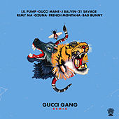 Gucci Gang (The Remixes) by Lil Pump