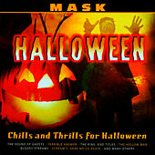 Chills and Thrills for Halloween de Mask