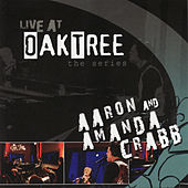 Live At Oaktree - The Series von Aaron