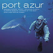 Port Azur de Various Artists