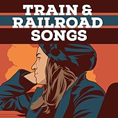 Train & Railroad Songs de Various Artists