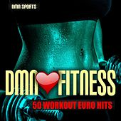 Dmn Loves Fitness: 50 Workout Euro Hits by Various Artists