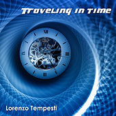 Traveling in time by Lorenzo Tempesti